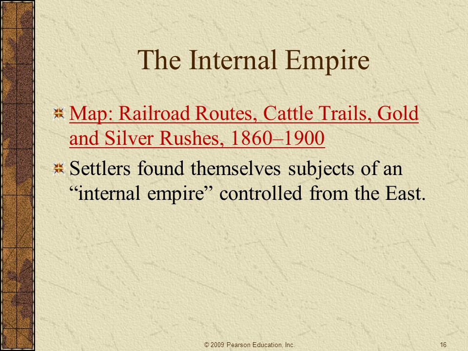 The Internal Empire Map: Railroad Routes, Cattle Trails, Gold and Silver Rushes, 1860–1900.