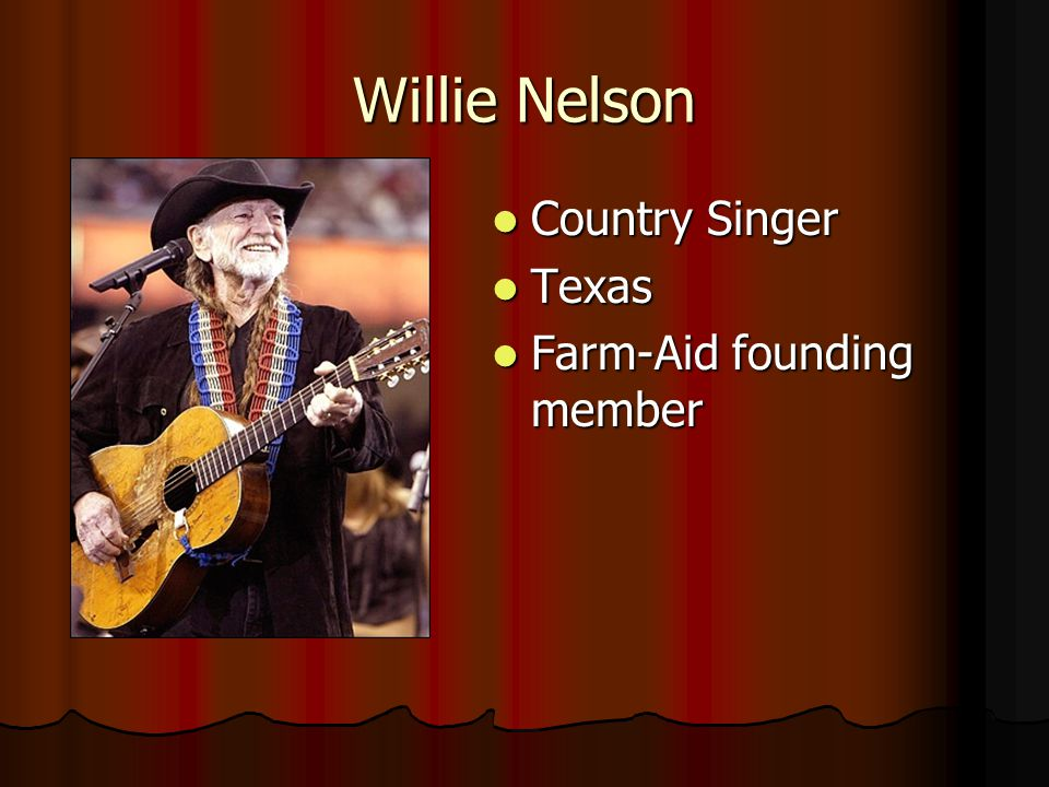 Willie Nelson Country Singer Texas Farm-Aid founding member
