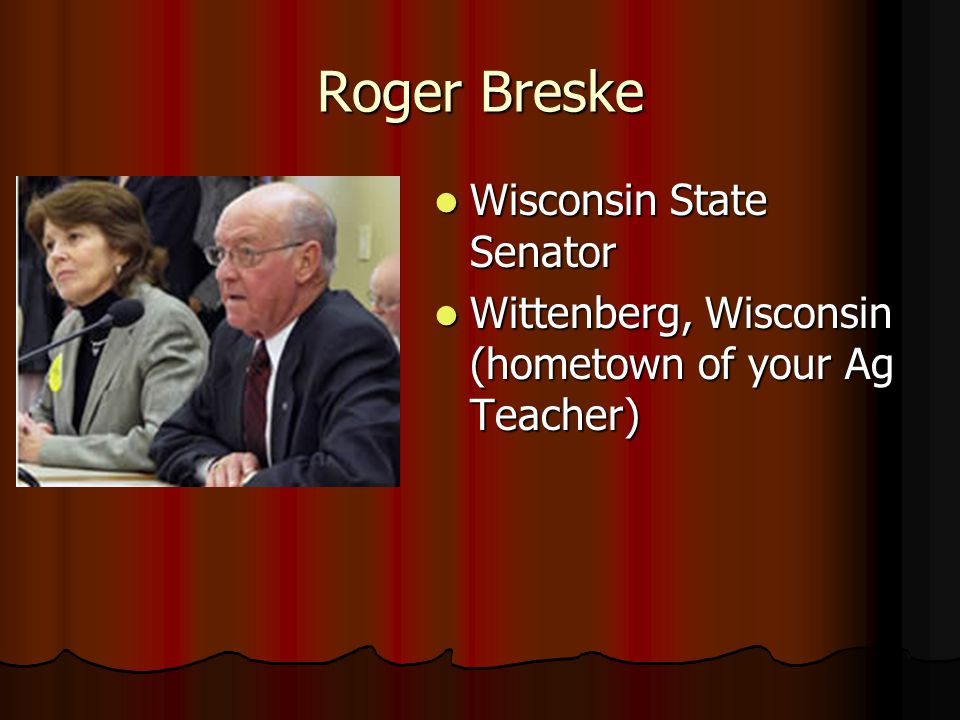 Roger Breske Wisconsin State Senator