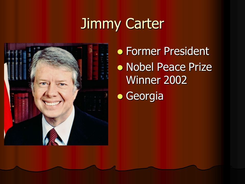 Jimmy Carter Former President Nobel Peace Prize Winner 2002 Georgia
