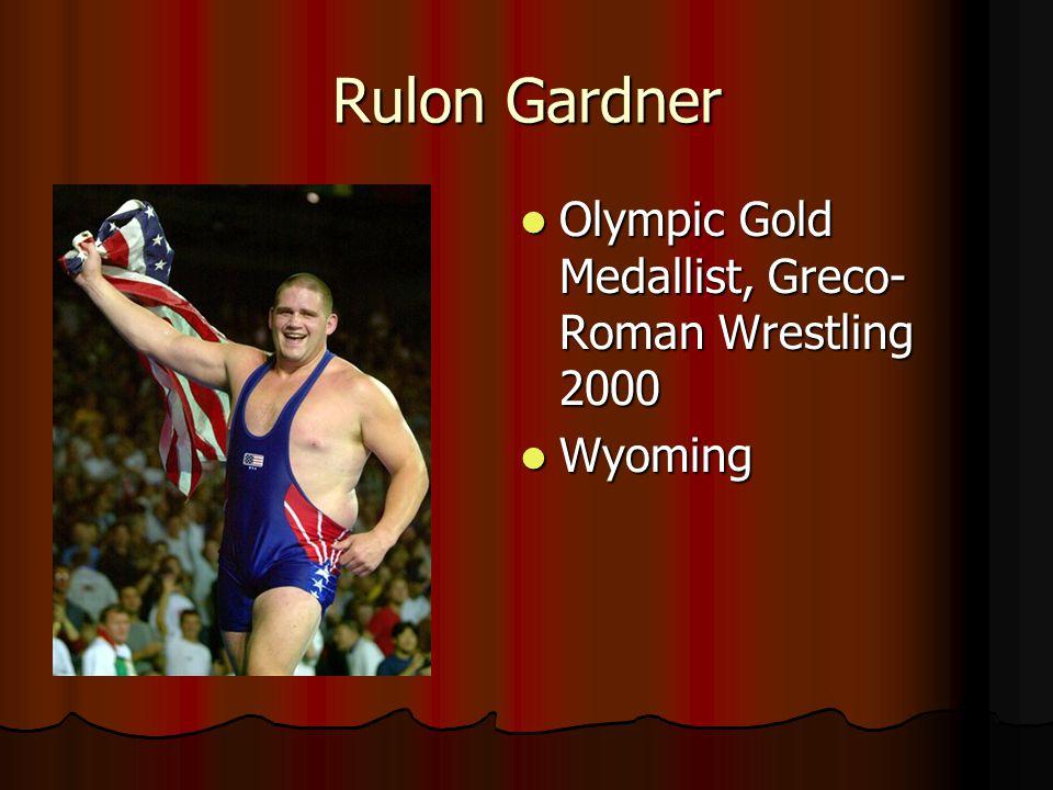 Rulon Gardner Olympic Gold Medallist, Greco-Roman Wrestling 2000