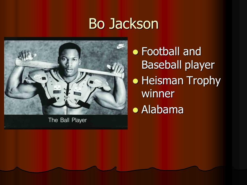 Bo Jackson Football and Baseball player Heisman Trophy winner Alabama