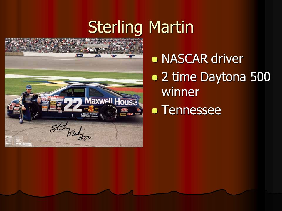 Sterling Martin NASCAR driver 2 time Daytona 500 winner Tennessee