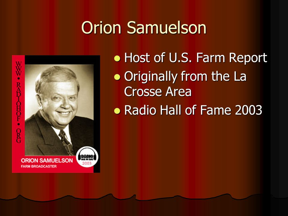 Orion Samuelson Host of U.S. Farm Report