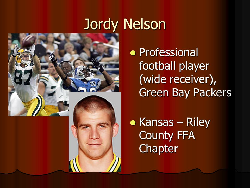 Jordy Nelson Professional football player (wide receiver), Green Bay Packers.