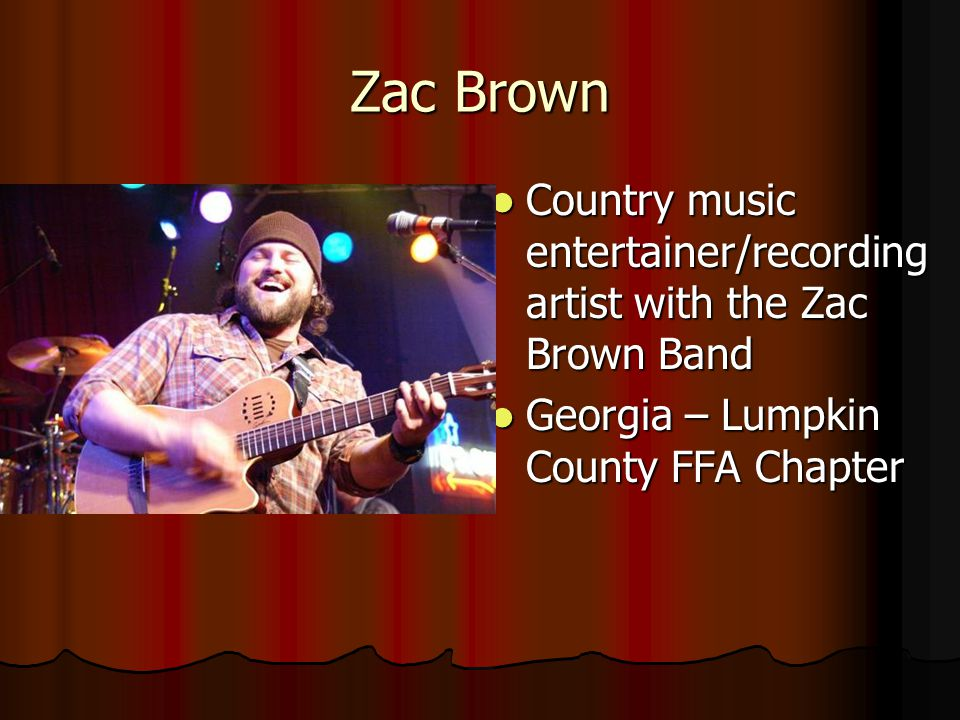 Zac Brown Country music entertainer/recording artist with the Zac Brown Band.