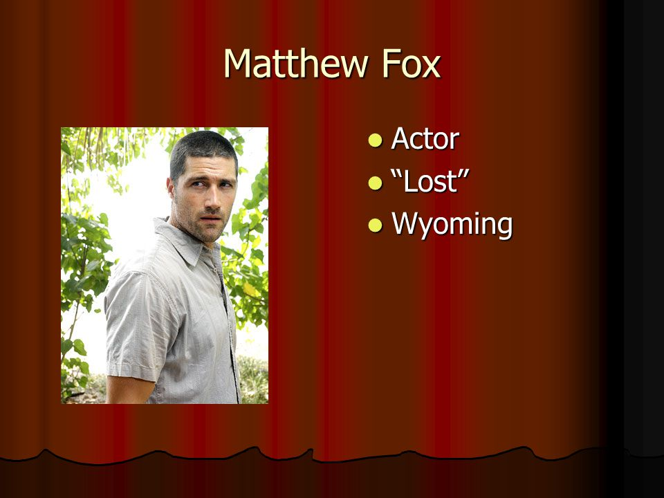 Matthew Fox Actor Lost Wyoming