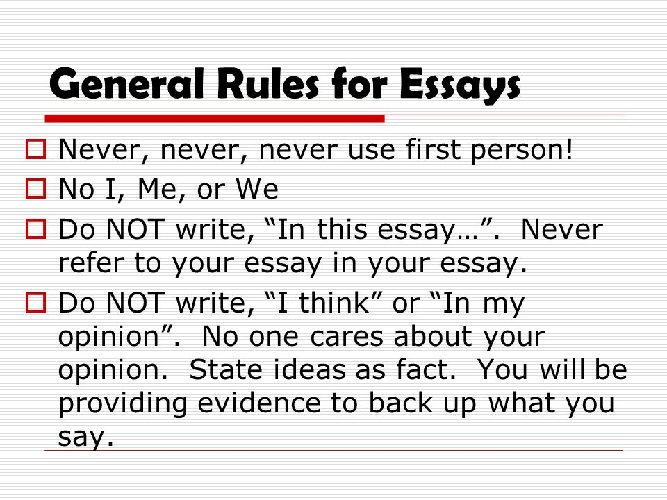 first person essay rules  or 'they' how to write that in a research paper should it be in first or third  person point of view  exceptions to the rules as mentioned.
