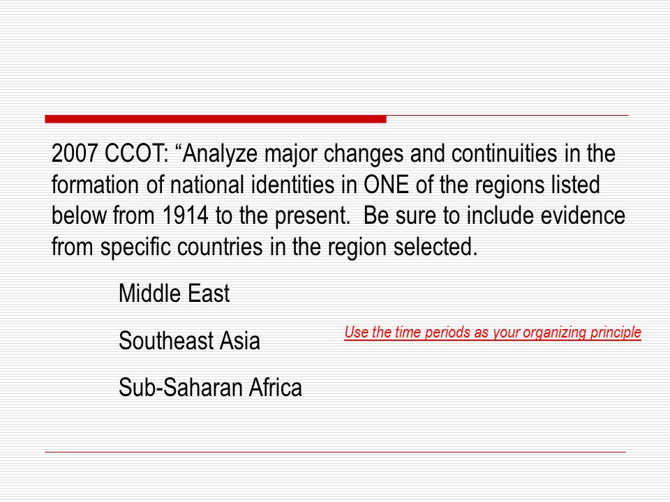 Changes and continuities in sub saharan africa and southeast asia