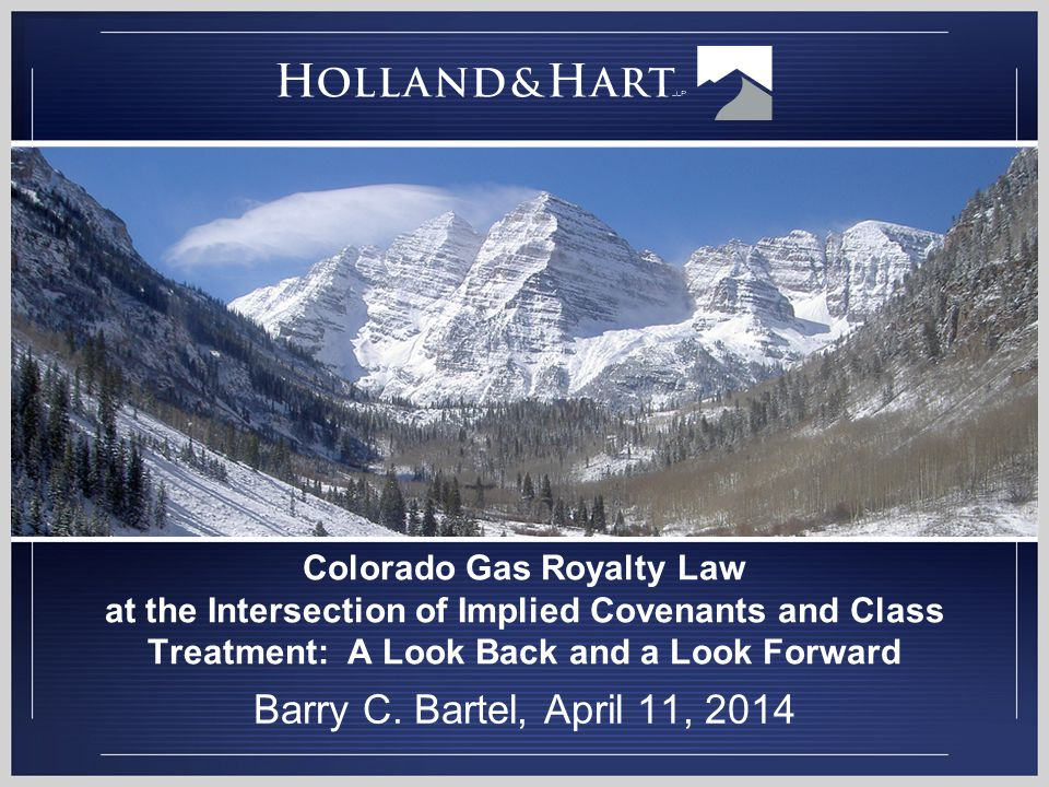 Colorado Gas Royalty Law at the Intersection of Implied Covenants and Class Treatment: A Look Back and a Look Forward