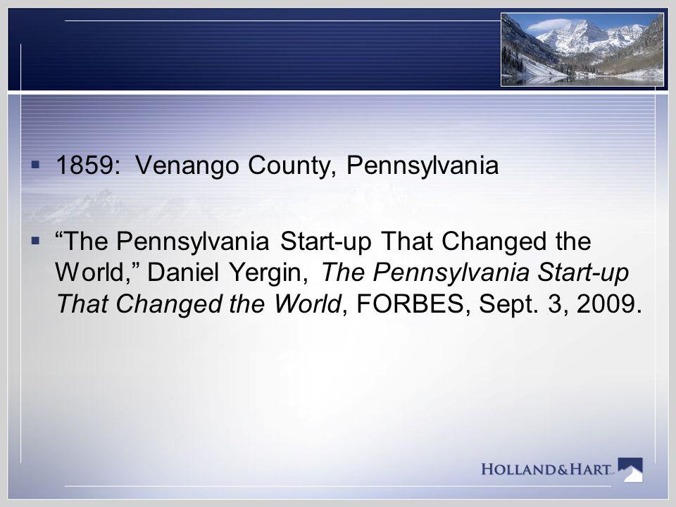 1859: Venango County, Pennsylvania