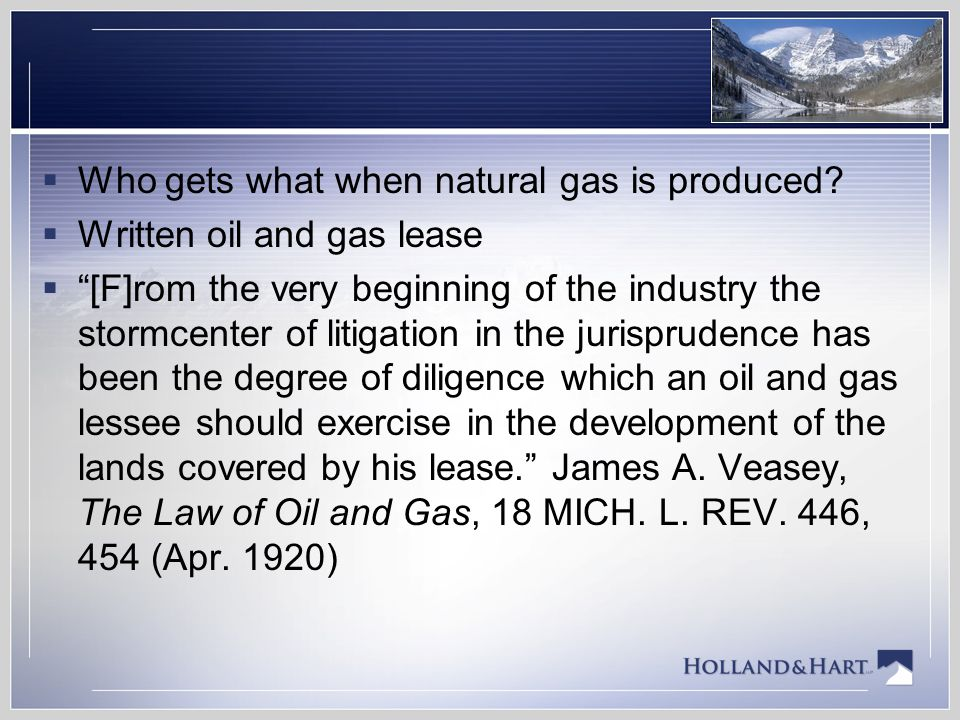 Who gets what when natural gas is produced