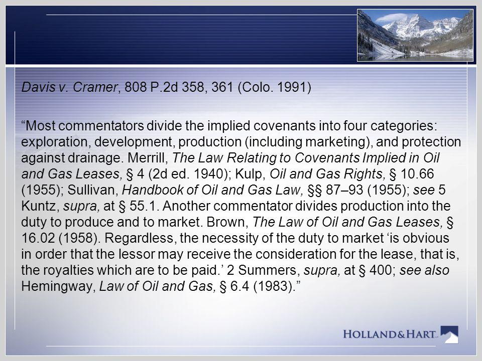 Davis v. Cramer, 808 P.2d 358, 361 (Colo.