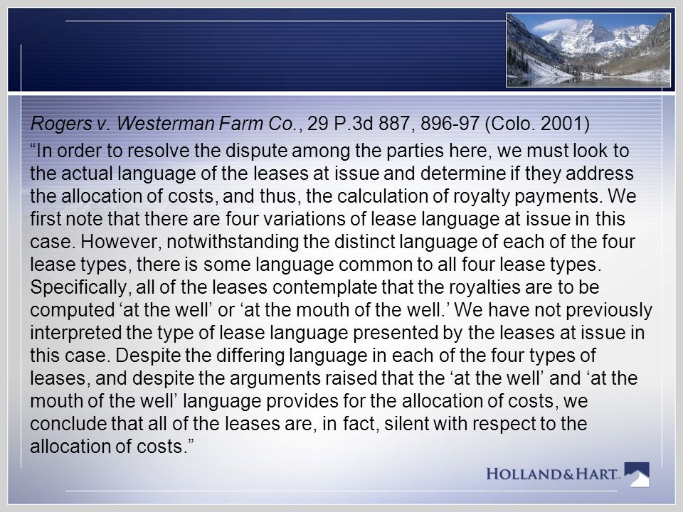 Rogers v. Westerman Farm Co. , 29 P. 3d 887, 896-97 (Colo