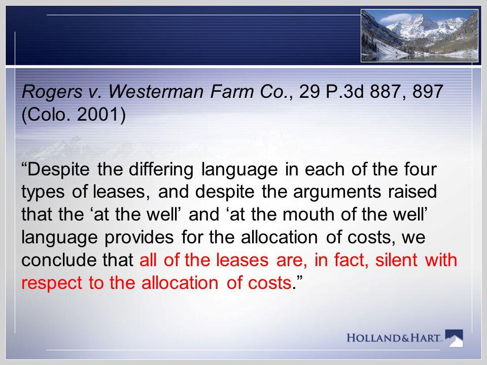 Rogers v. Westerman Farm Co. , 29 P. 3d 887, 897 (Colo