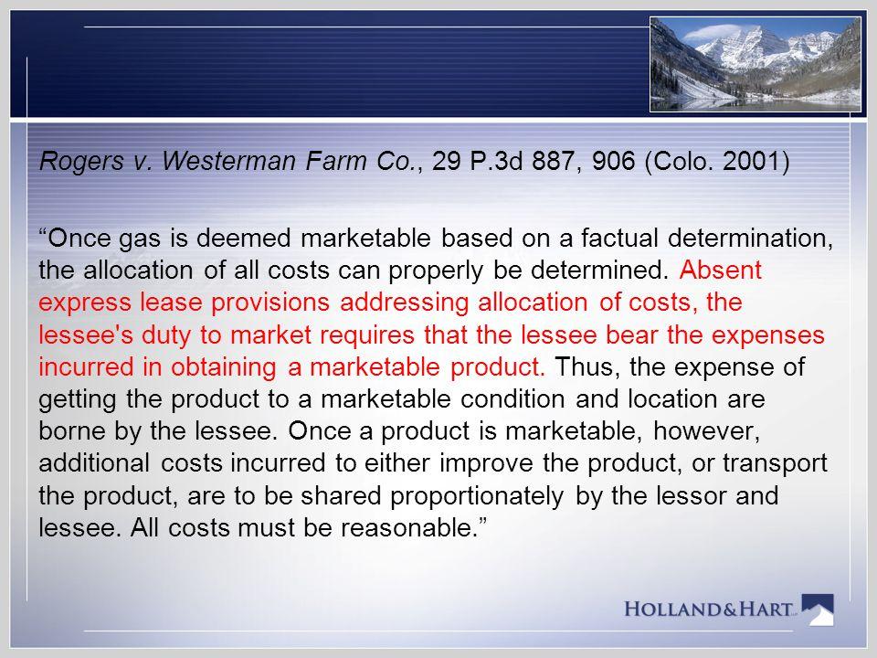 Rogers v. Westerman Farm Co., 29 P.3d 887, 906 (Colo. 2001)