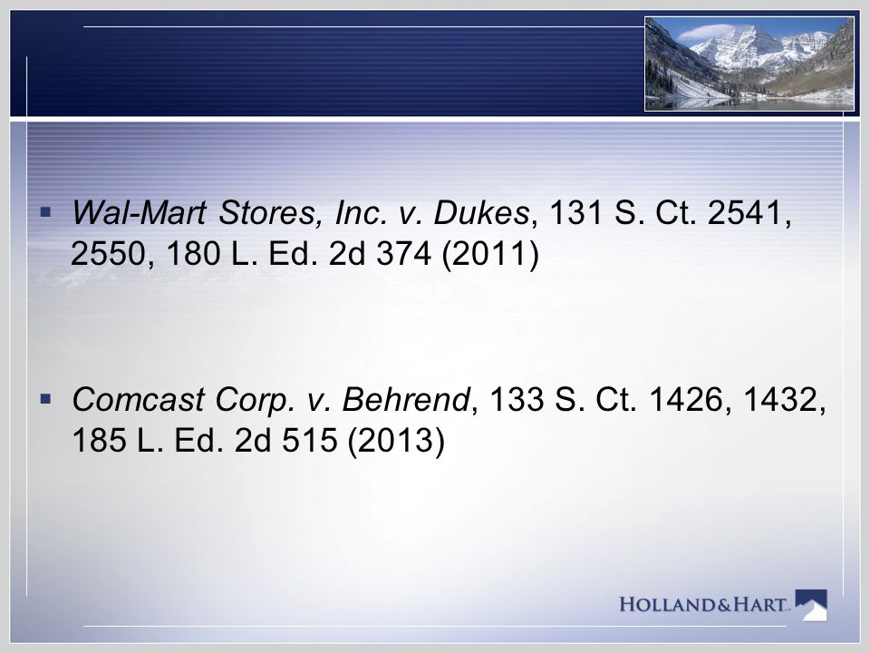 Wal-Mart Stores, Inc. v. Dukes, 131 S. Ct. 2541, 2550, 180 L. Ed