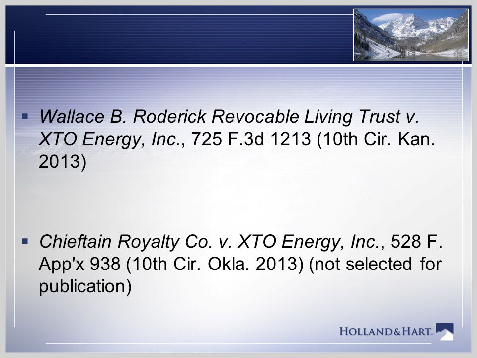 Wallace B. Roderick Revocable Living Trust v. XTO Energy, Inc. , 725 F