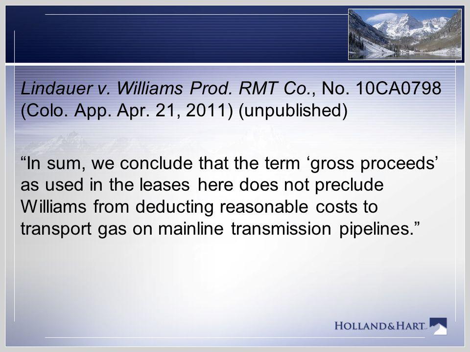 Lindauer v. Williams Prod. RMT Co. , No. 10CA0798 (Colo. App. Apr