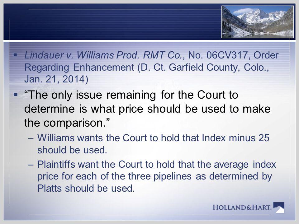 Lindauer v. Williams Prod. RMT Co. , No