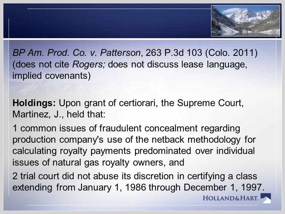 BP Am. Prod. Co. v. Patterson, 263 P. 3d 103 (Colo