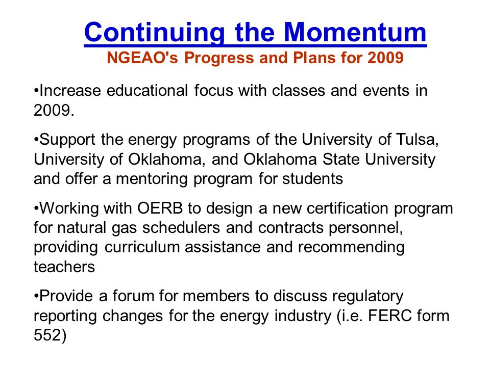 Continuing the Momentum NGEAO s Progress and Plans for 2009