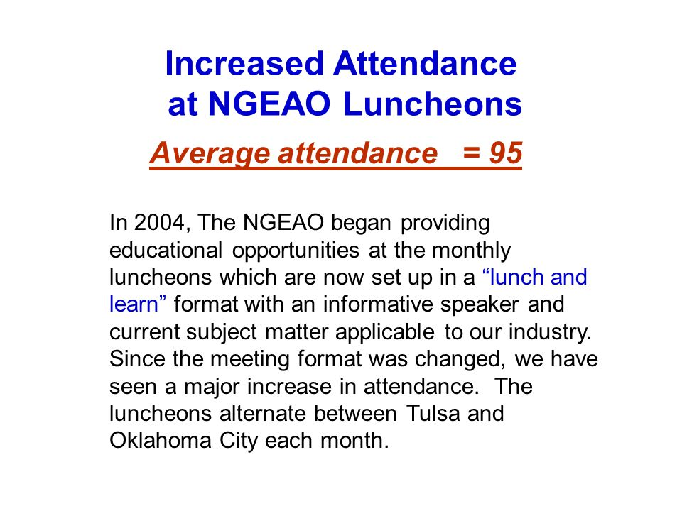 Increased Attendance at NGEAO Luncheons