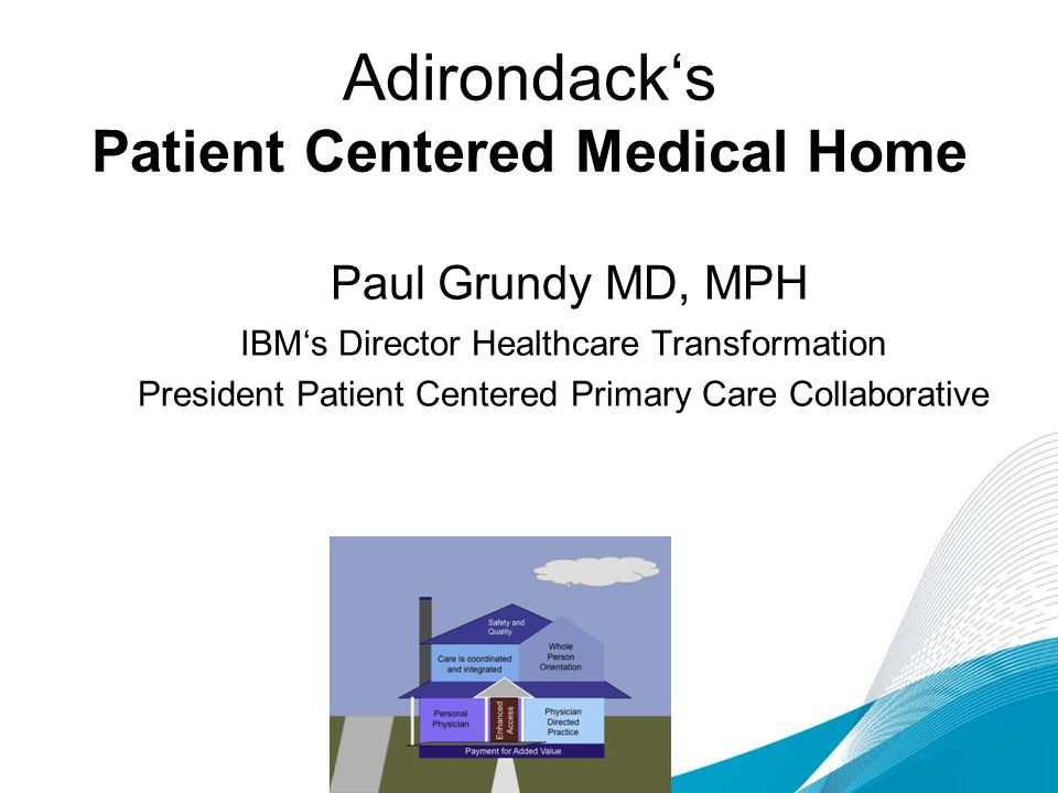 Adirondack's Patient Centered Medical Home
