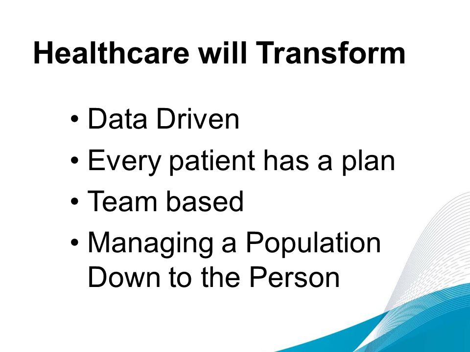 Healthcare will Transform