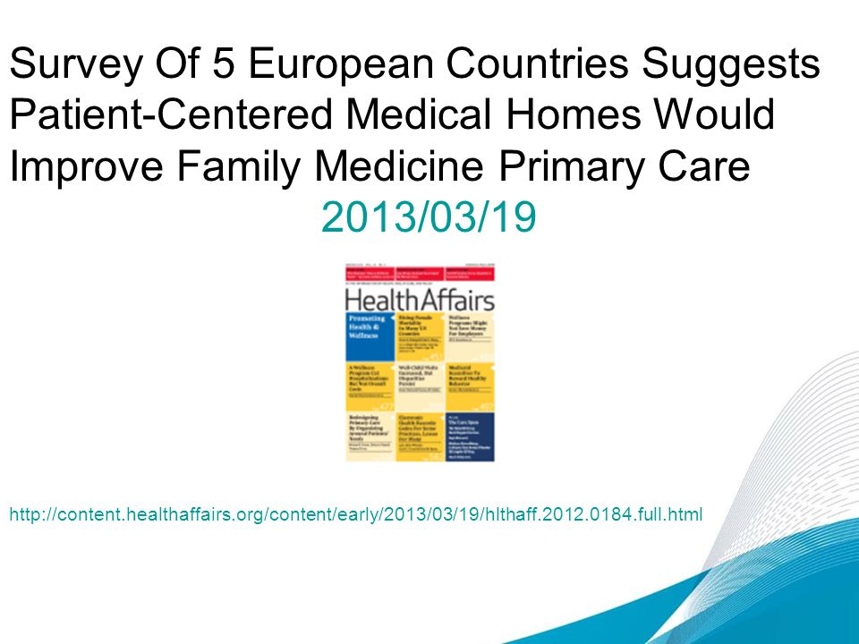 Survey Of 5 European Countries Suggests Patient-Centered Medical Homes Would Improve Family Medicine Primary Care