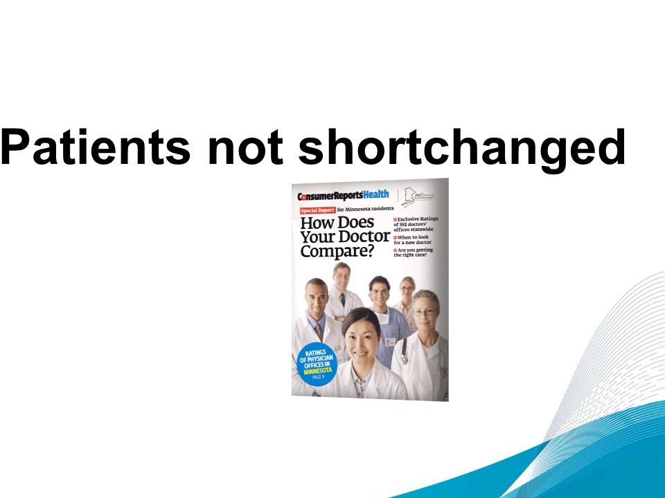 Patients not shortchanged