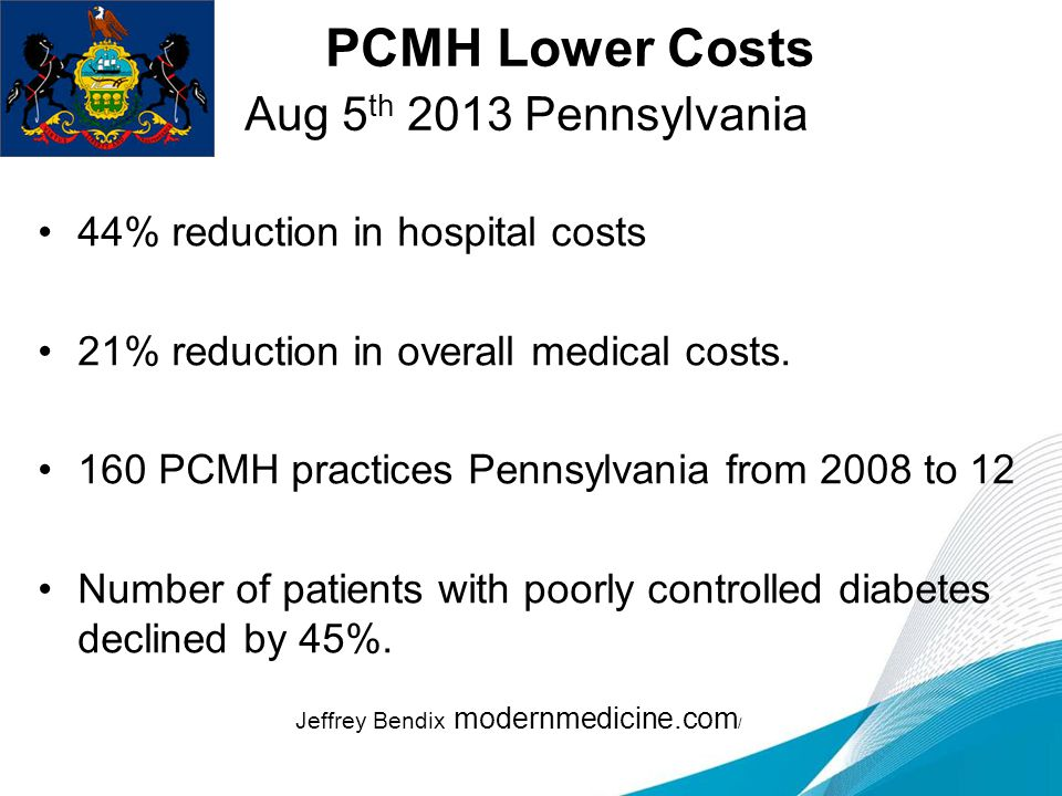 PCMH Lower Costs Aug 5th 2013 Pennsylvania