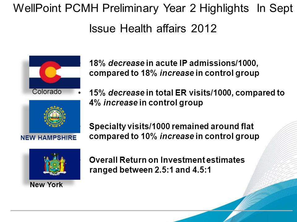 WellPoint PCMH Preliminary Year 2 Highlights In Sept Issue Health affairs 2012