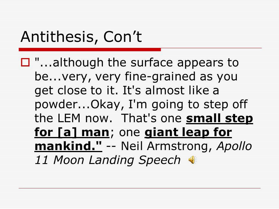 Antithesis, Con't