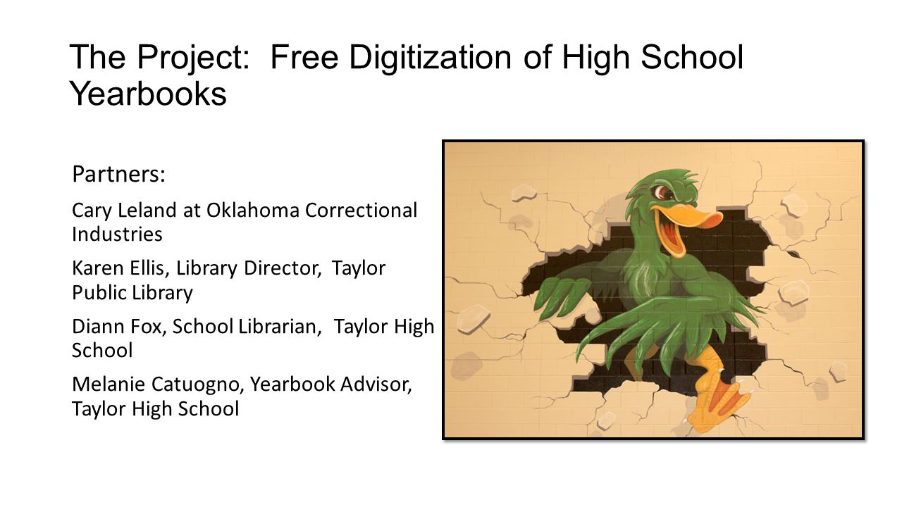 The Project: Free Digitization of High School Yearbooks