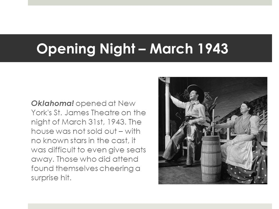 Opening Night – March 1943