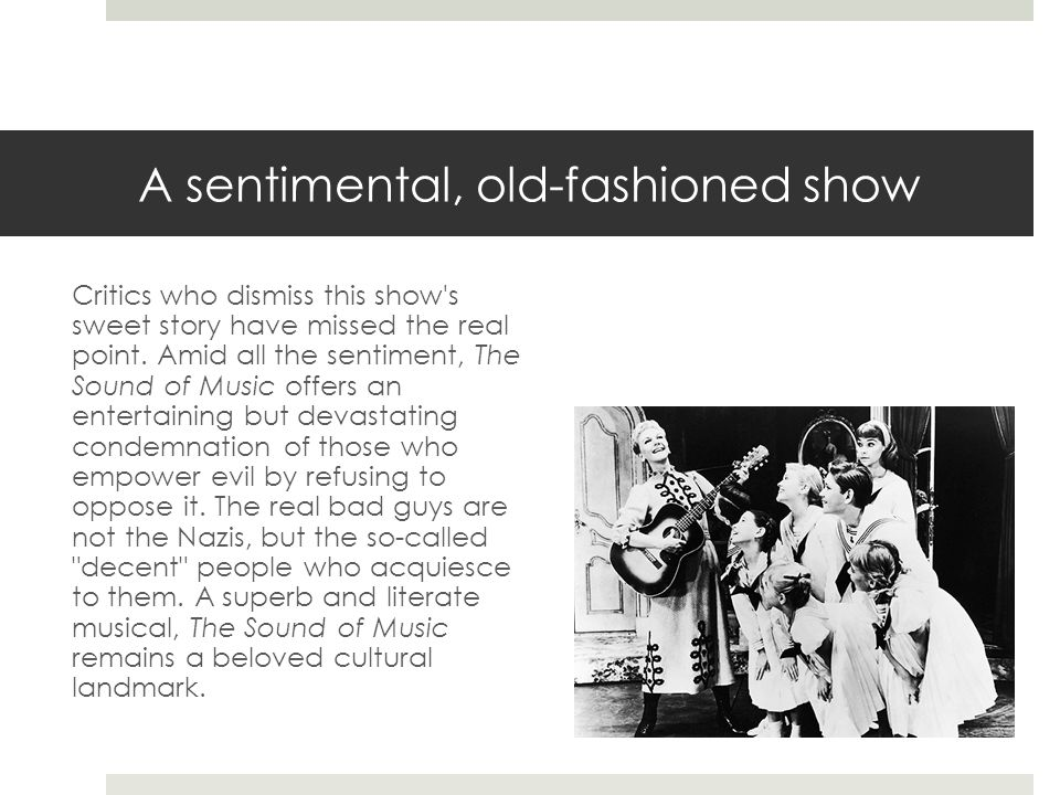 A sentimental, old-fashioned show