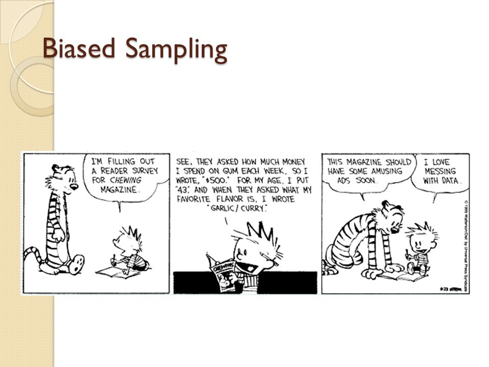 Biased Sampling