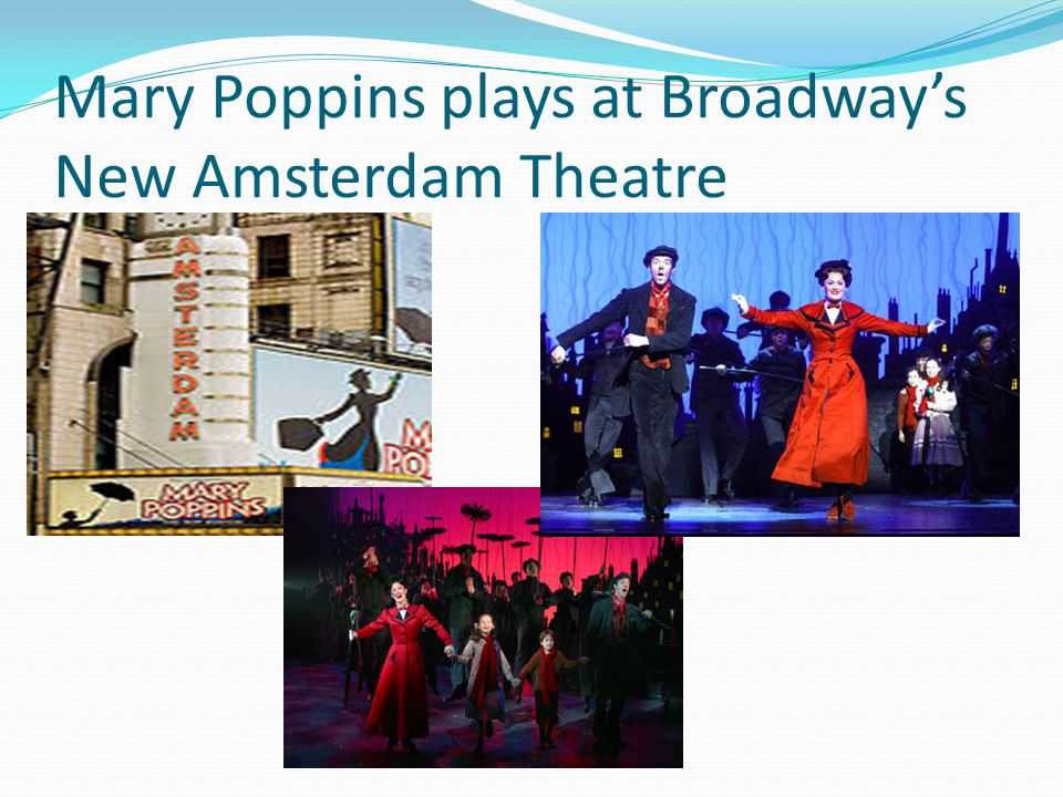 Mary Poppins plays at Broadway's New Amsterdam Theatre