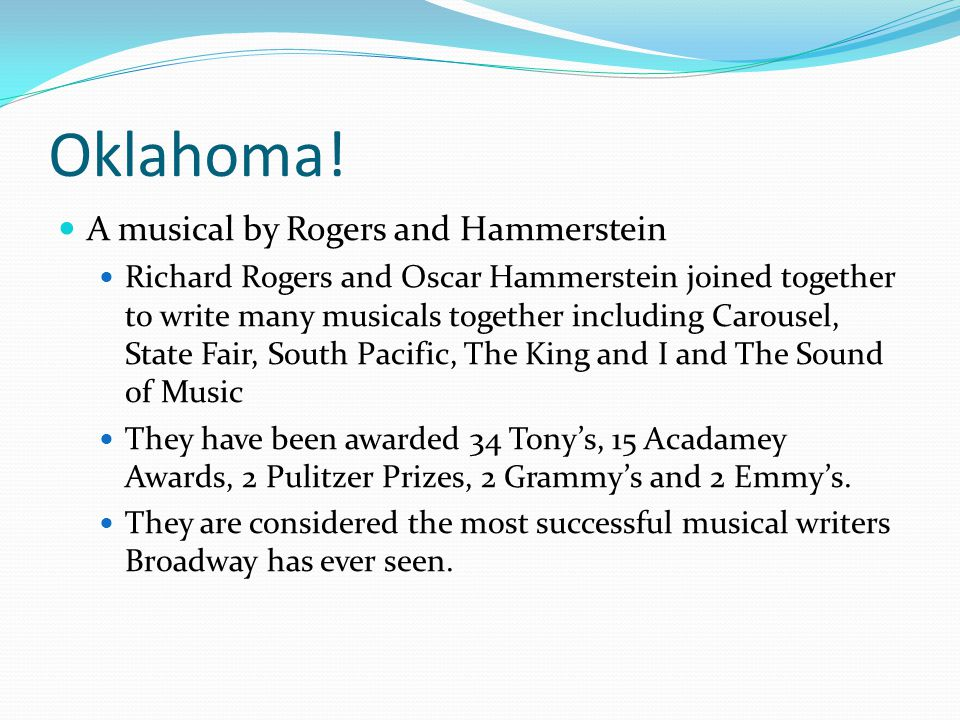Oklahoma! A musical by Rogers and Hammerstein