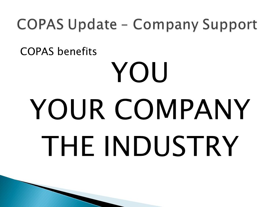COPAS Update – Company Support