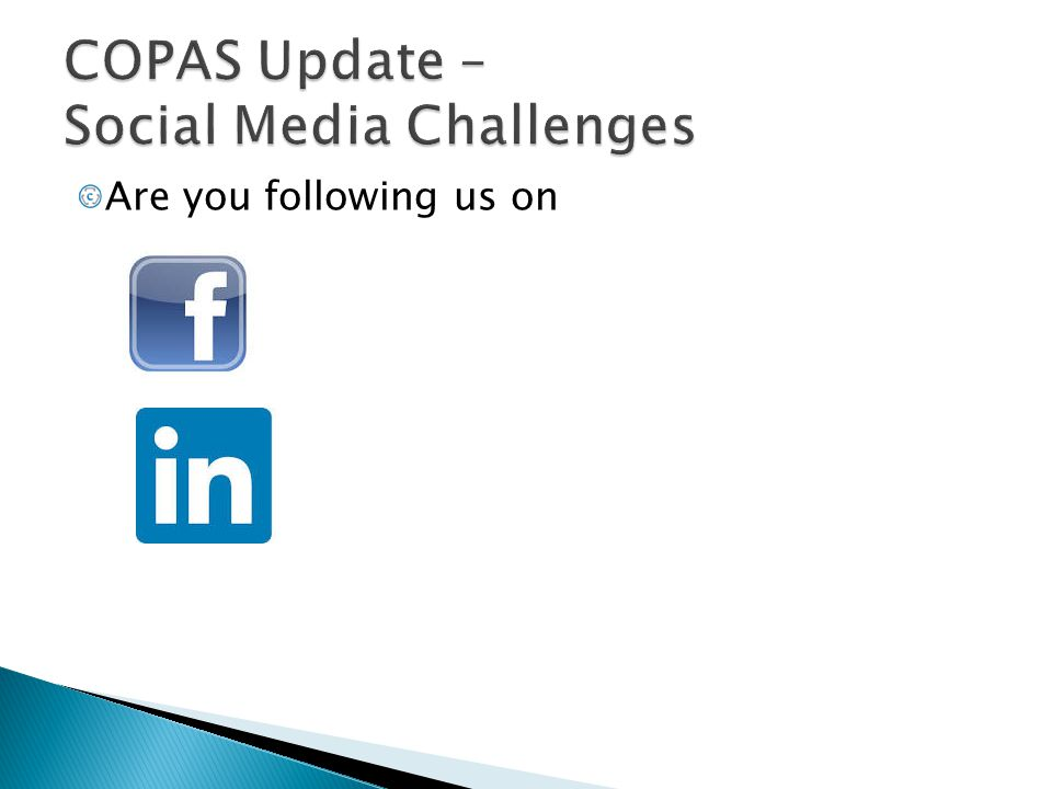 COPAS Update – Social Media Challenges