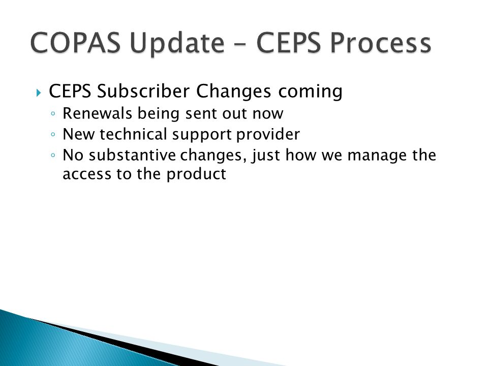 COPAS Update – CEPS Process