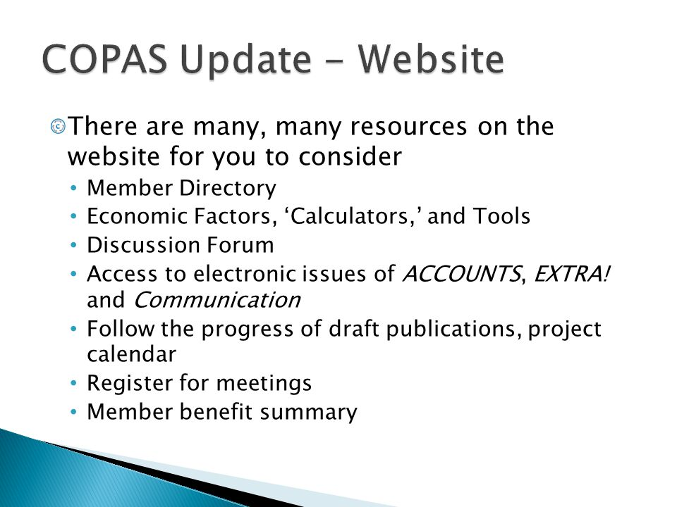 COPAS Update - Website There are many, many resources on the website for you to consider. Member Directory.