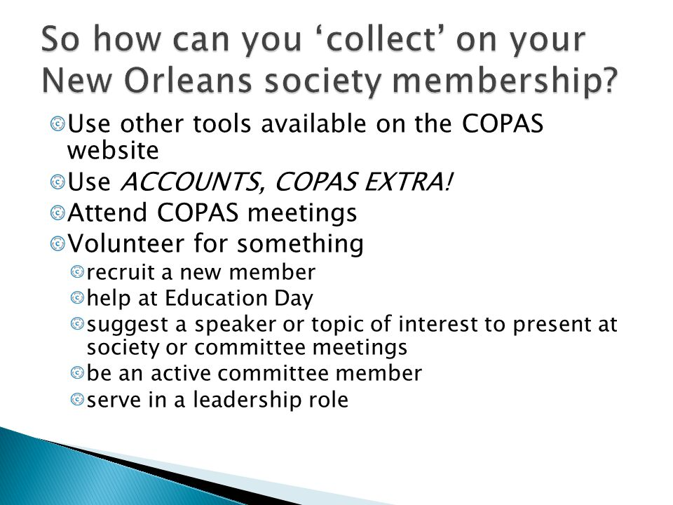 So how can you 'collect' on your New Orleans society membership