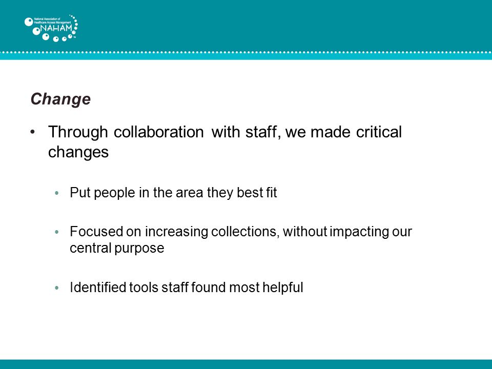 Through collaboration with staff, we made critical changes