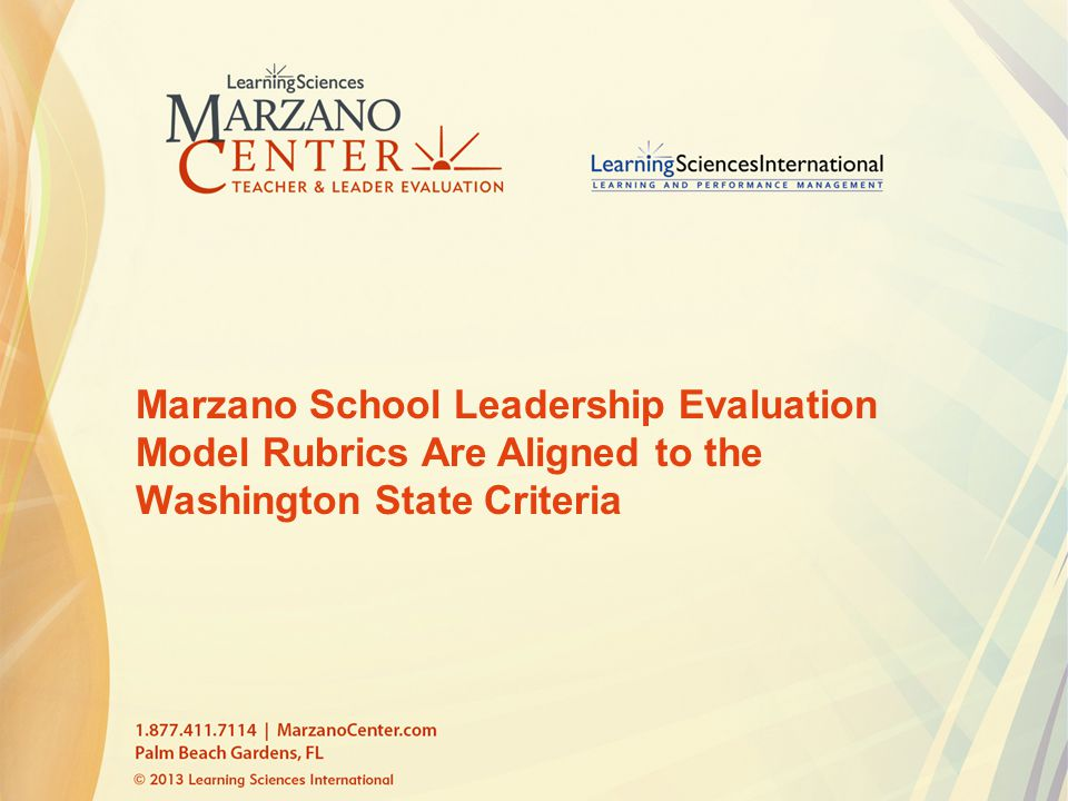 Marzano School Leadership Evaluation Model Rubrics Are Aligned to the Washington State Criteria