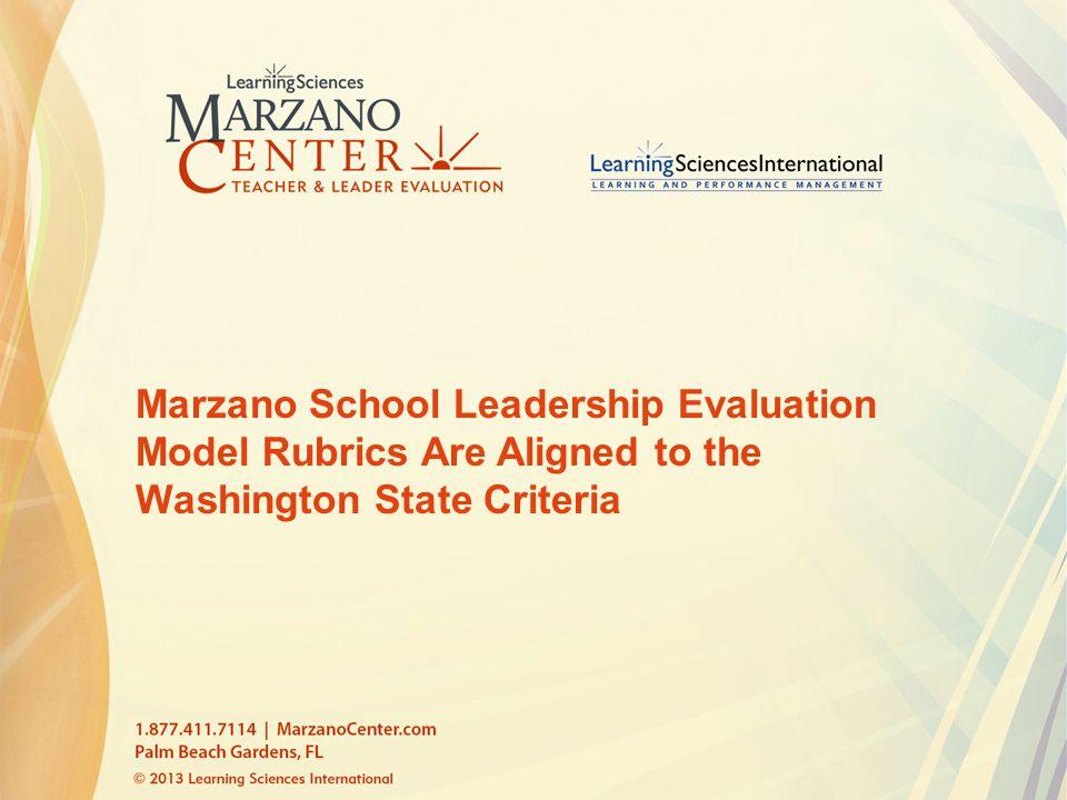 Marzano School Leadership Evaluation Model Rubrics Are Aligned to the Washington State Criteria