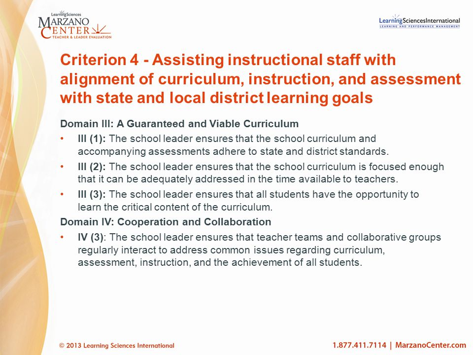 Criterion 4 - Assisting instructional staff with alignment of curriculum, instruction, and assessment with state and local district learning goals