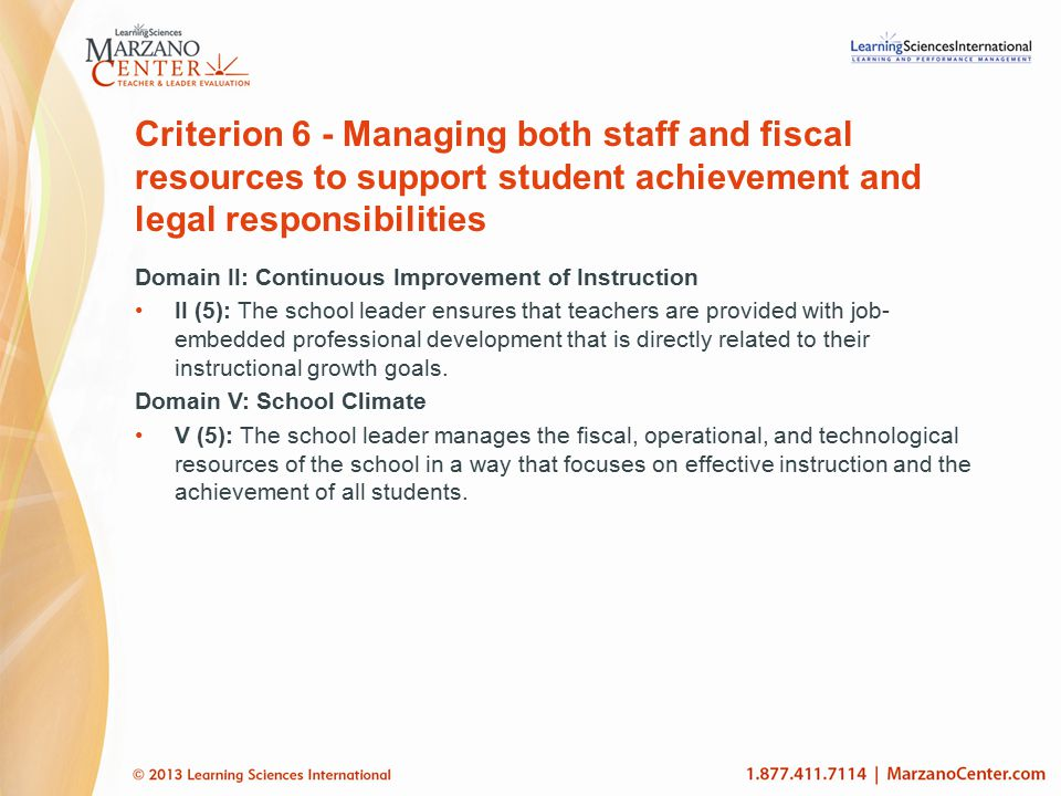 Criterion 6 - Managing both staff and fiscal resources to support student achievement and legal responsibilities